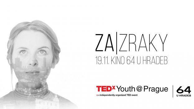Od TEDxYouth@Prague 2016 očekávejte ZA|ZRAKY