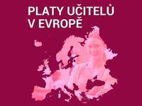 Platy českých učitelů patří k nejnižším v Evropě. Prohlédněte si, kde všude jsou na tom kantoři lépe