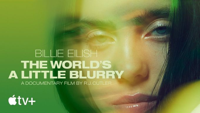 Film Billie Eilish: The World's a Little Blurry je k vidění na Apple TV+.