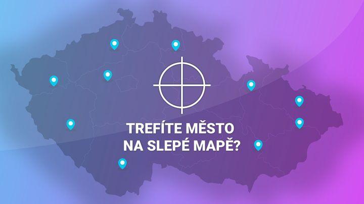 Trefte město na slepé mapě Česka. Vyzkoušejte si, jak dobře znáte vlastní zemi