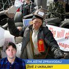 Reportáž: Jsme šašci v cirkusu Ukrajina. Zadarmo